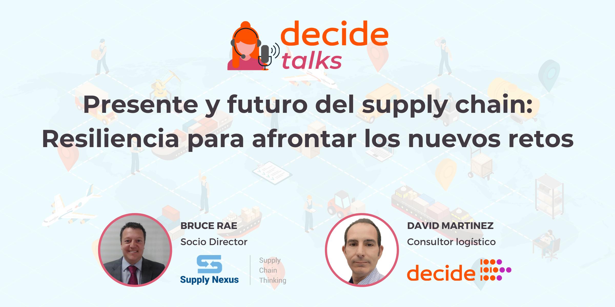 #decidetalks con Supply Nexus